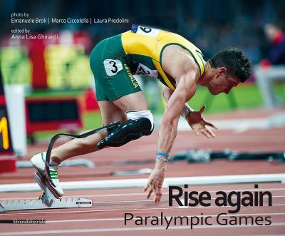 RISE AGAIN - paralympic games 2012